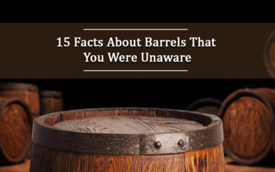 15 Facts About Barrels That You Were Unaware